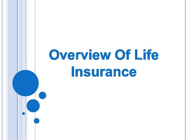 TERM LIFE INSURANCE    Life insurance is a contract between an     insurance policy holder and an insurer, where     the ...