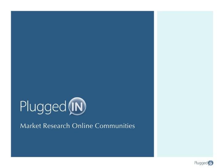 Overview Of Market Research Online Communities