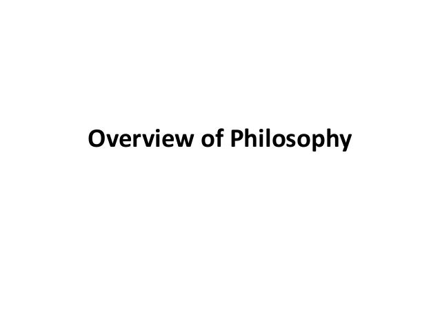 Overview of Philosophy