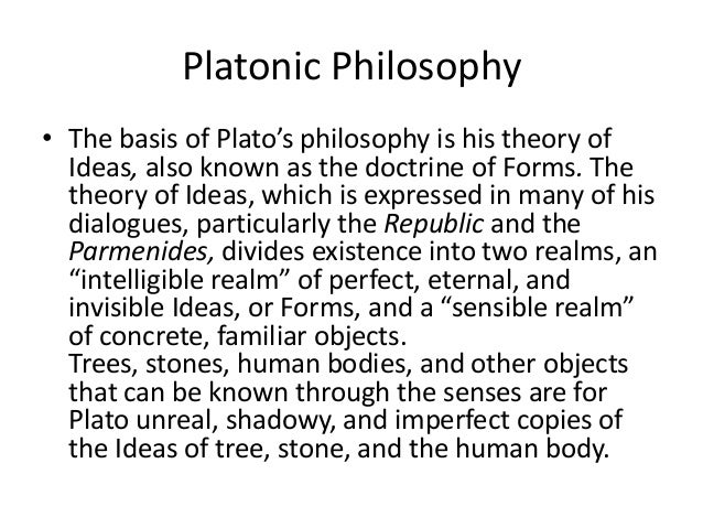 an examination of plato his theories and beliefs Plato: the dialogue form - republic in the republic plato reasons his way we need to put our claims and beliefs to the test of reason and analysis.