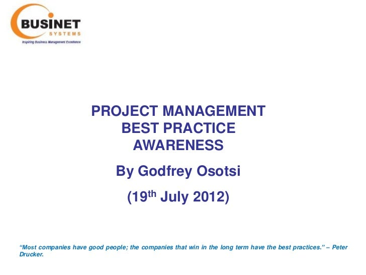 PROJECT MANAGEMENT                          BEST PRACTICE                           AWARENESS                             ...
