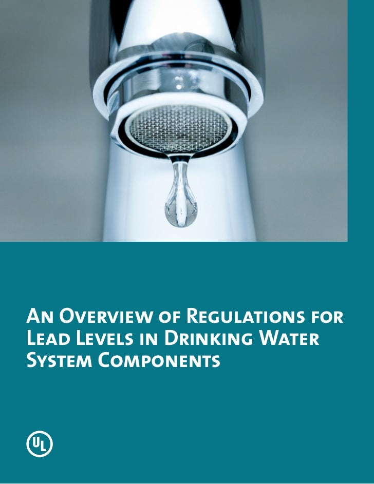 Overview of regulations for lead levels in drinking water system components