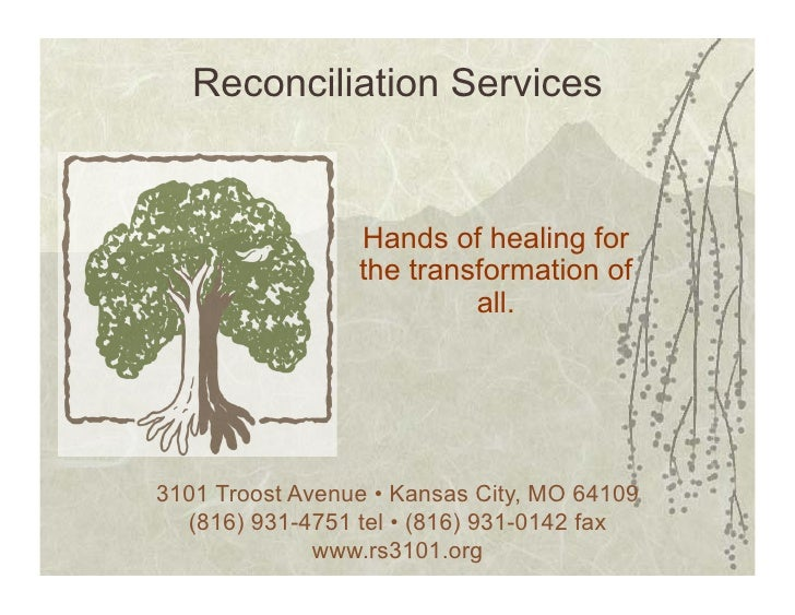 Reconciliation Services                    Hands of healing for                  the transformation of                    ...