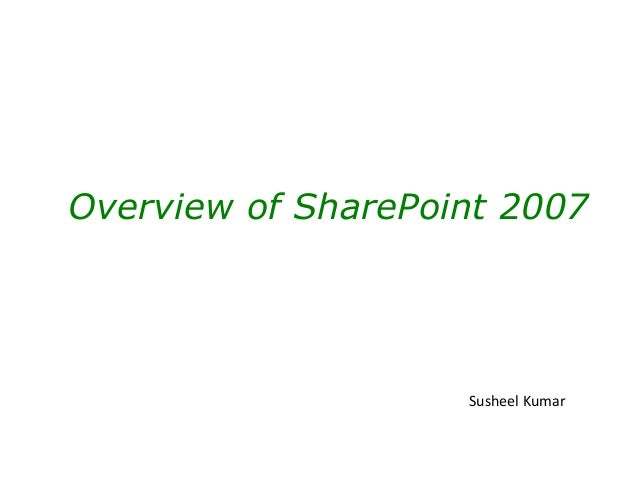 Overview of SharePoint 2007