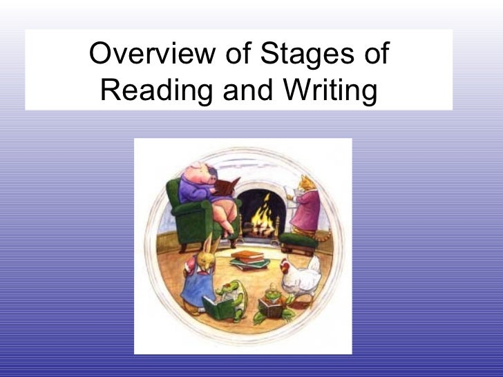 Overview of Stages of Reading and Writing