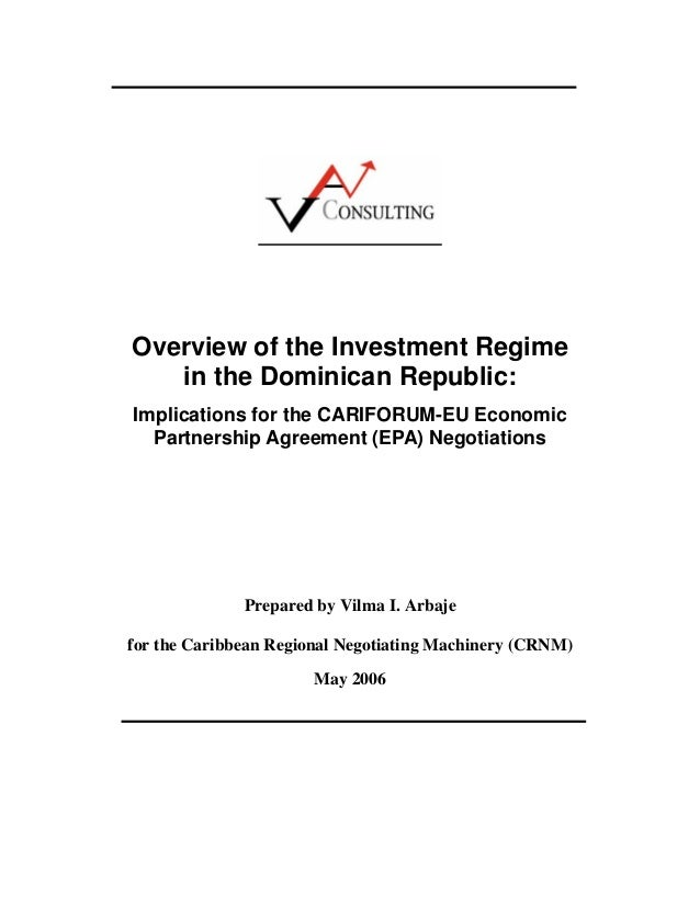 Overview of the Investment Regime in the Dominican Republic: Implications for the CARIFORUM-EU Economic Partnership Agreem...