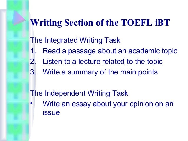 toefl ibt writing essays Toefl essay writing skills basic paragraph structure in many languages, the fundamental unit of composition is the paragraph a paragraph consists of several sentences that are grouped together.