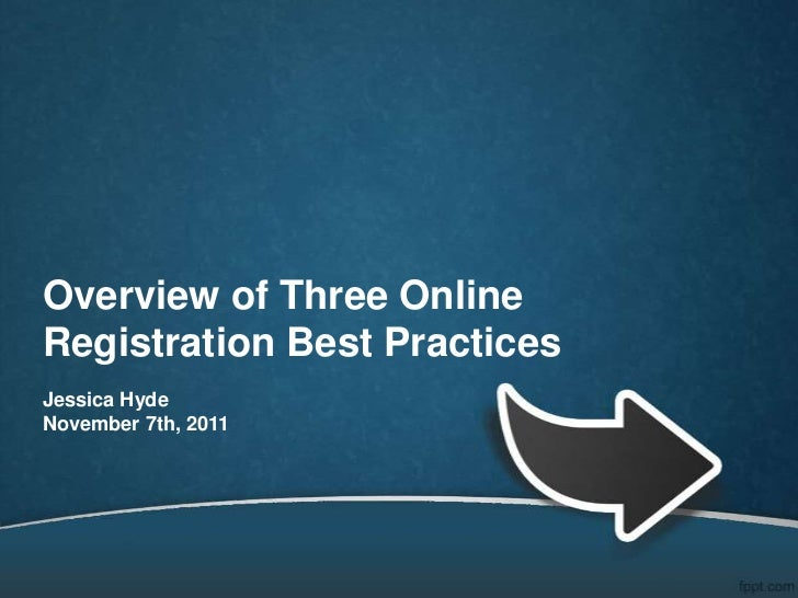 Overview of Three Online Registration Best Practices