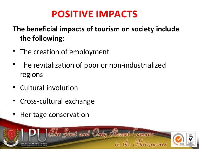 positive and negative cultural impacts of tourism The positive and negative impacts of ecotourism on african cultural heritage and traditions are to achieve sustainable tourism without negative impacts.