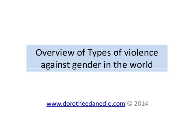 Overview of types of violence against gender