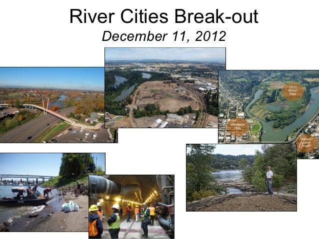 River Cities Break-out   December 11, 2012
