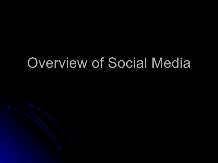 Overview of Social Media