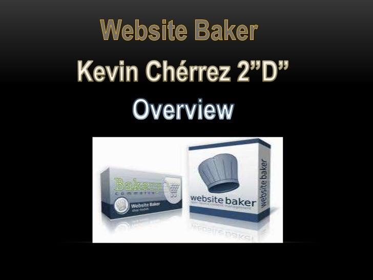 "Overview: Website Baker - Kevin Chérrez 2""D"""