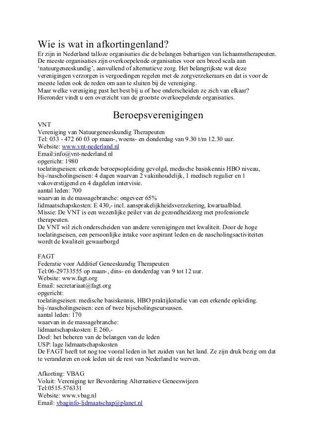 Wie is wat in afkortingenland? Er zijn in Nederland talloze organisaties die de belangen behartigen van lichaamstherapeute...