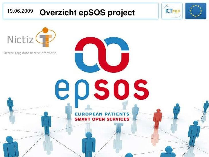 19.06.2009              Overzicht epSOS project