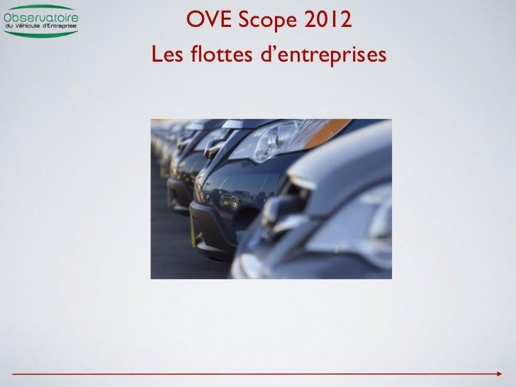 OVE Scope 2012Les flottes d'entreprises