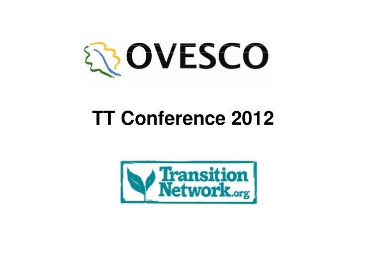 Transition Network Conference 2012 - Community Energy Workshop - Ovesco