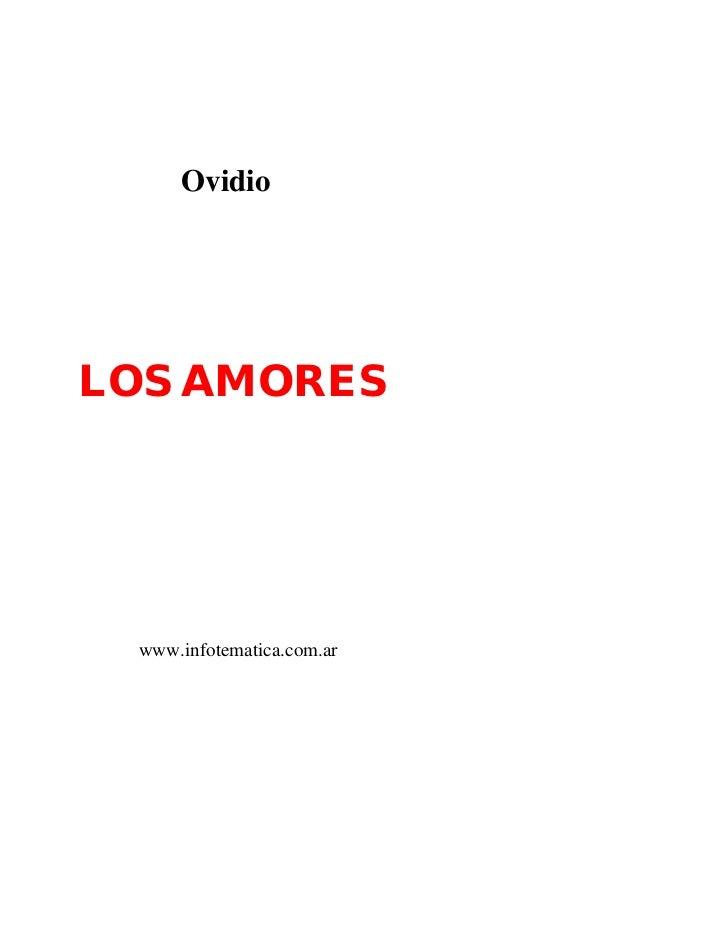 OvidioLOS AMORES www.infotematica.com.ar