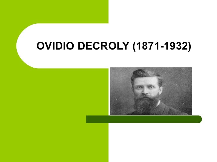 OVIDIO DECROLY (1871-1932)