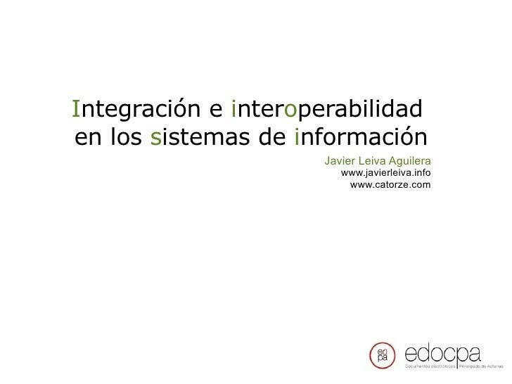 Integración e interoperabilidad en los sistemas de información