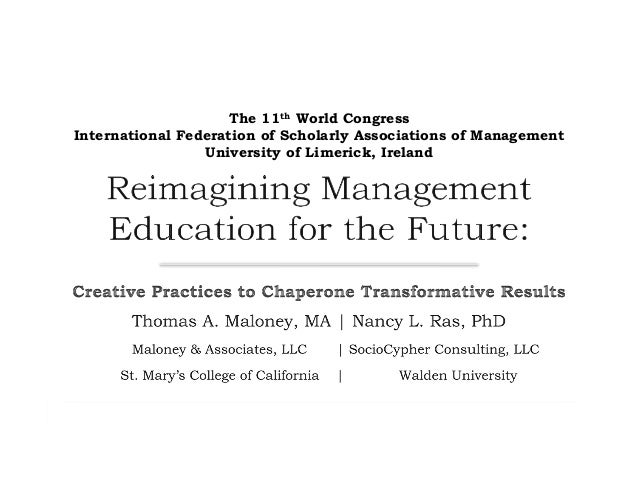 The 11th World Congress International Federation of Scholarly Associations of Management University of Limerick, Ireland
