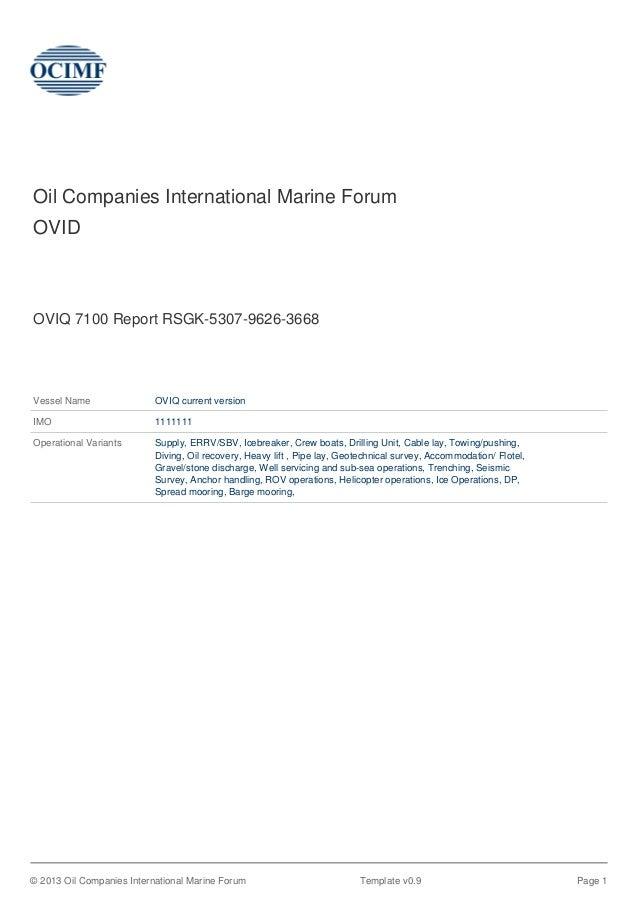 Oil Companies International Marine ForumOVIDOVIQ 7100 Report RSGK-5307-9626-3668Vessel Name OVIQ current versionIMO 111111...