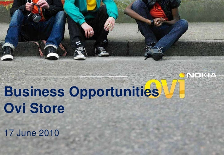 Business Opportunities  with Ovi Store