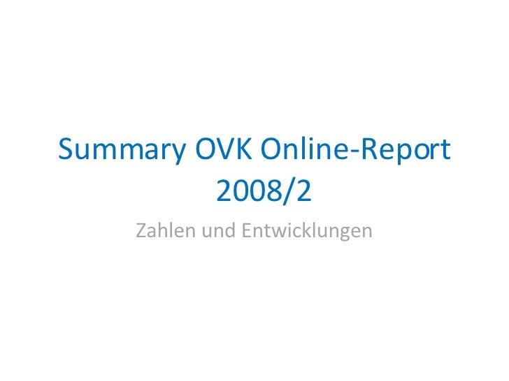 OVK Online- Report 2008/02