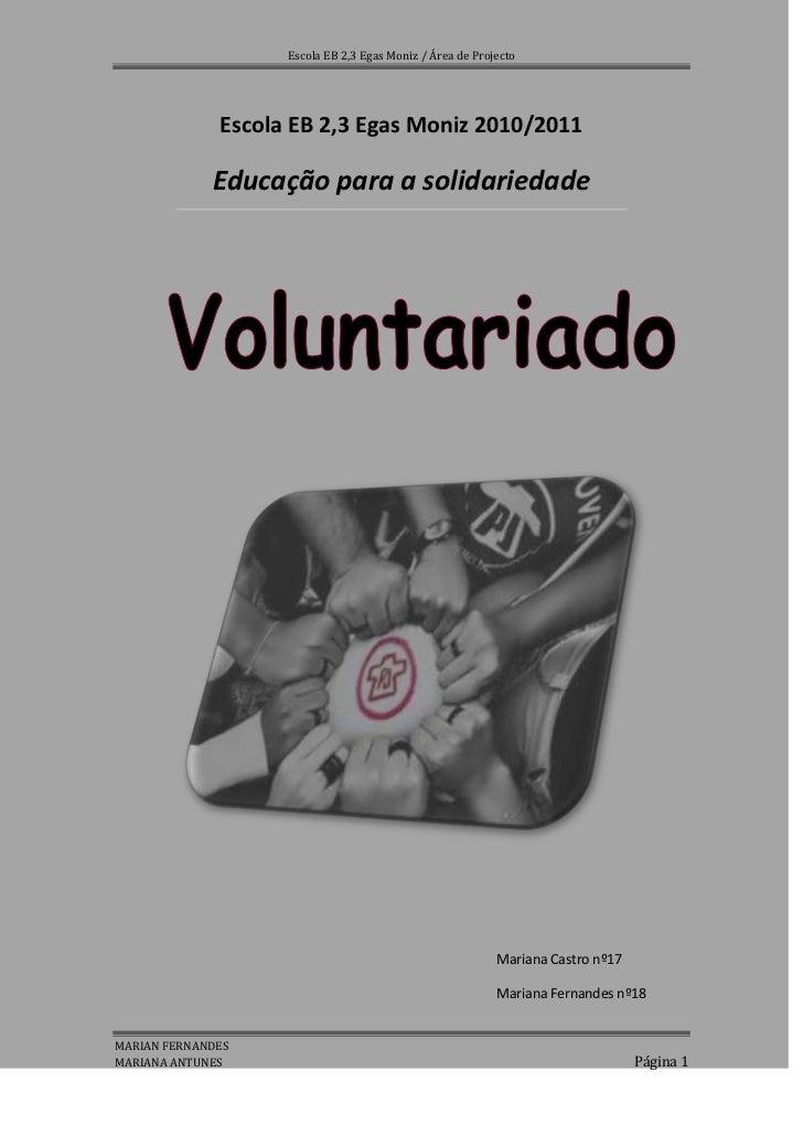Escola EB 2,3 Egas Moniz 2010/2011<br />Educação para a solidariedade<br />                                 <br />52959023...