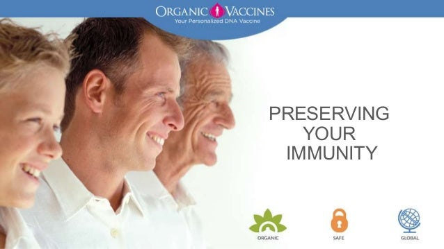 PRESERVING YOUR IMMUNITY