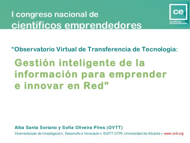 """I congreso nacional decientíficos emprendedores""""Observatorio Virtual de Transferencia de Tecnología: Gestión inteligente d..."""
