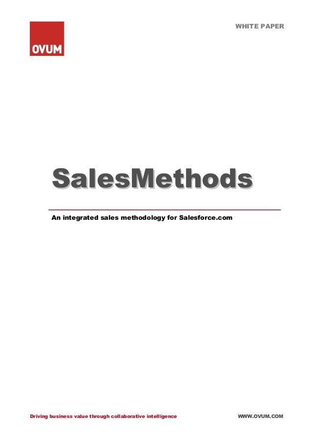 WHITE PAPER Driving business value through collaborative intelligence WWW.OVUM.COM SSaalleessMMeetthhooddss An integrated ...