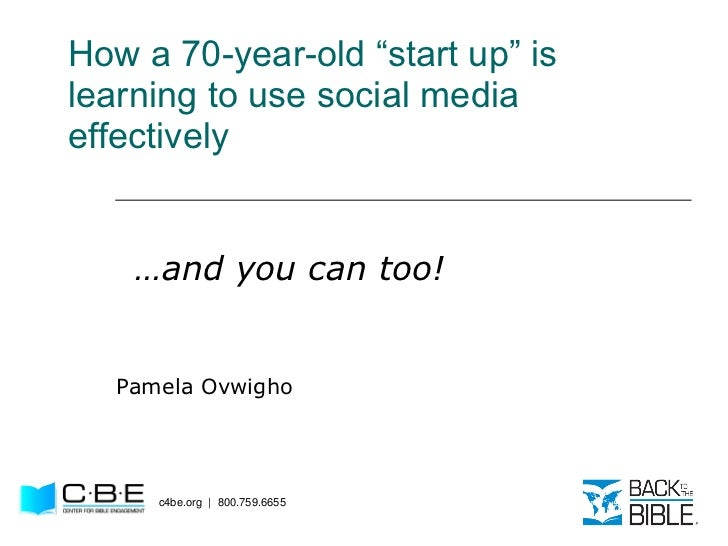 """How a 70-year-old """"start up"""" is learning to use social media effectively Pamela Ovwigho c4be.org  