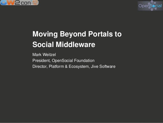 Social Middleware: Moving beyond portals