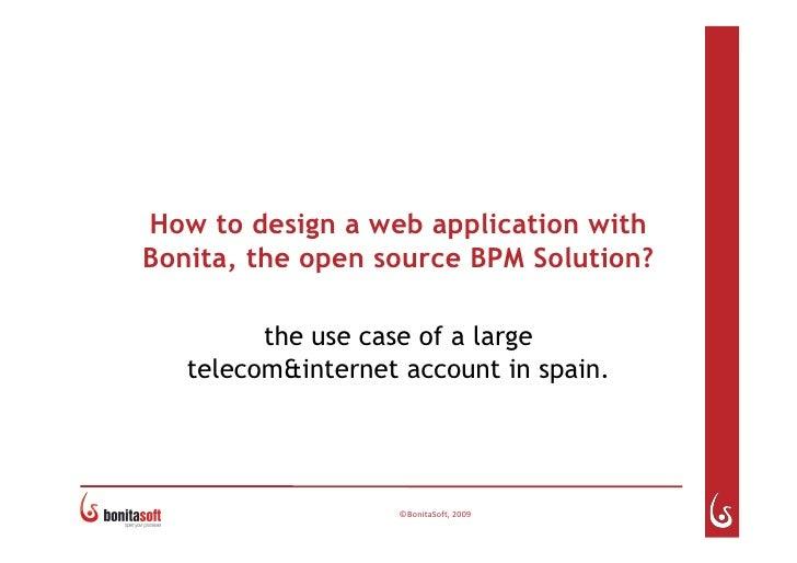 O W2  Open World Forum09  Bonita  Use  Case
