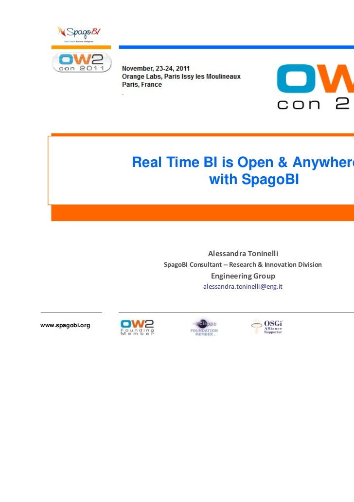 OW2Con 2011: Real Time BI is Open & Anywhere with SpagoBI