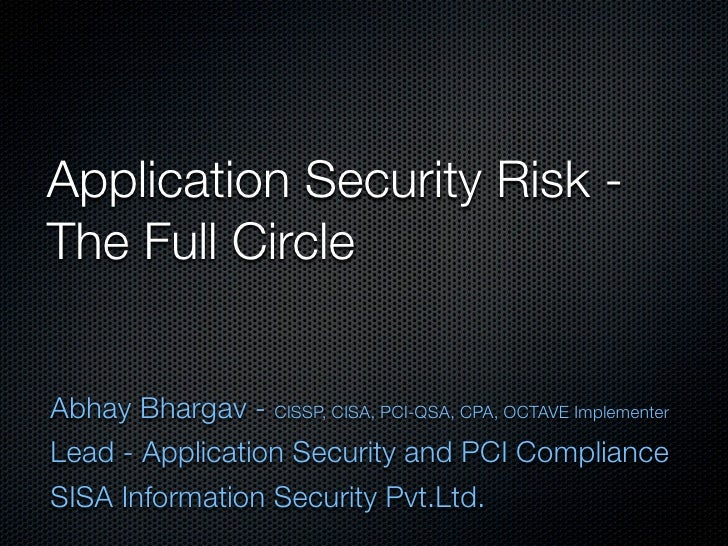 Application Security Risk - the Full Circle