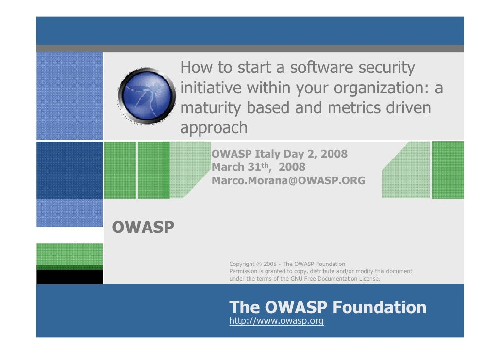 How to start a software security         initiative within your organization: a         maturity based and metrics driven ...
