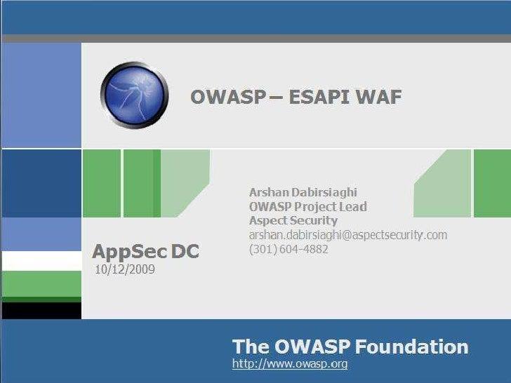 OWASP ESAPI WAF AppSec DC 2009