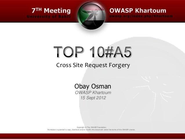 OWASP Khartoum - Top 10 A5 - 7th meeting - Cross Site Request Forgery