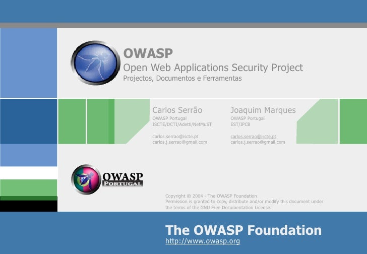 OWASP Open Web Applications Security Project Projectos, Documentos e Ferramentas            Carlos Serrão                 ...