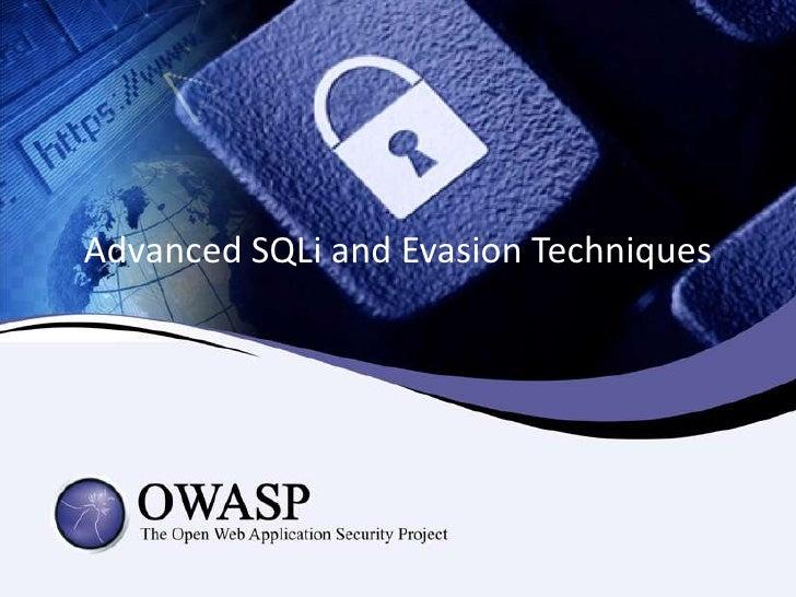 Advanced SQLi and Evasion Techniques