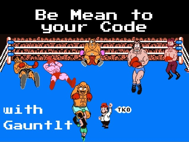 Be Mean toyour CodewithGauntlt
