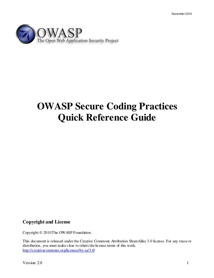 November 2010        OWASP Secure Coding Practices           Quick Reference GuideCopyright and LicenseCopyright © 2010 Th...
