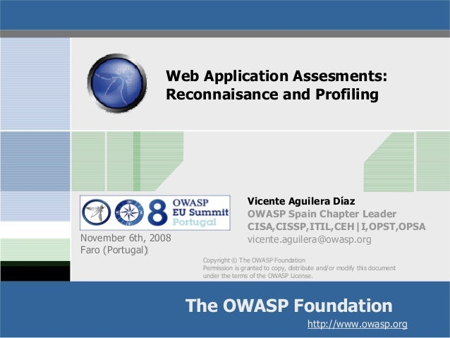 Web Application Assesments: Reconnaisance and Profiling  November 6th, 2008 Faro (Portugal)‫‏‬  Vicente Aguilera Díaz OWAS...