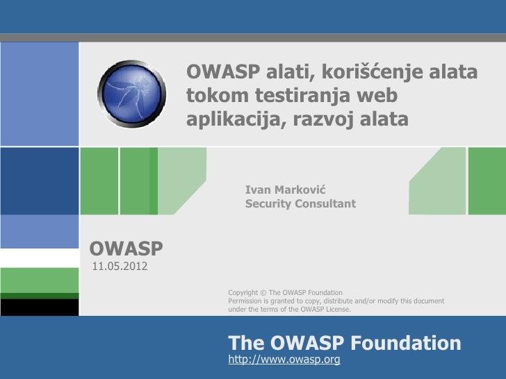 OWASP alati, korišćenje alata             tokom testiranja web             aplikacija, razvoj alata                      I...