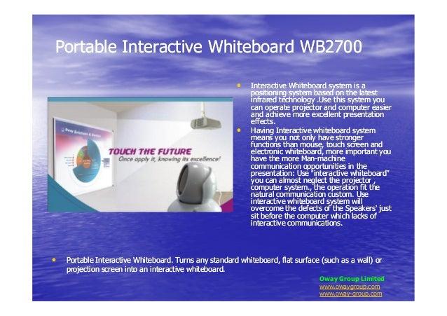 Portable Interactive Whiteboard WB2700Portable Interactive Whiteboard WB2700•• Interactive Whiteboard system is aInteracti...