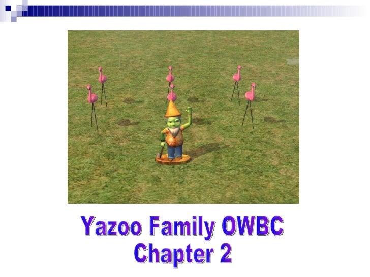 Yazoo Family OWBC Chapter 2