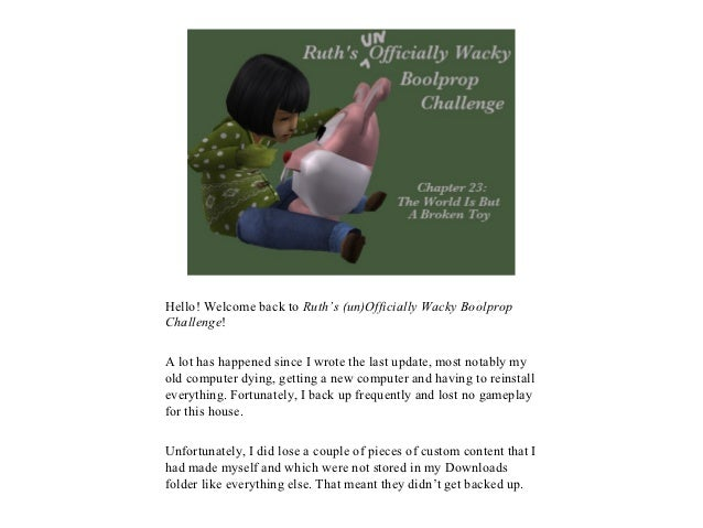 Hello! Welcome back to Ruth's (un)Officially Wacky BoolpropChallenge!A lot has happened since I wrote the last update, mos...