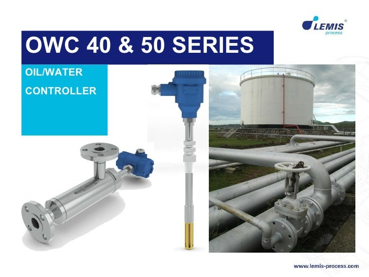 OWC 40 & 50 SERIES OIL/WATER CONTROLLER